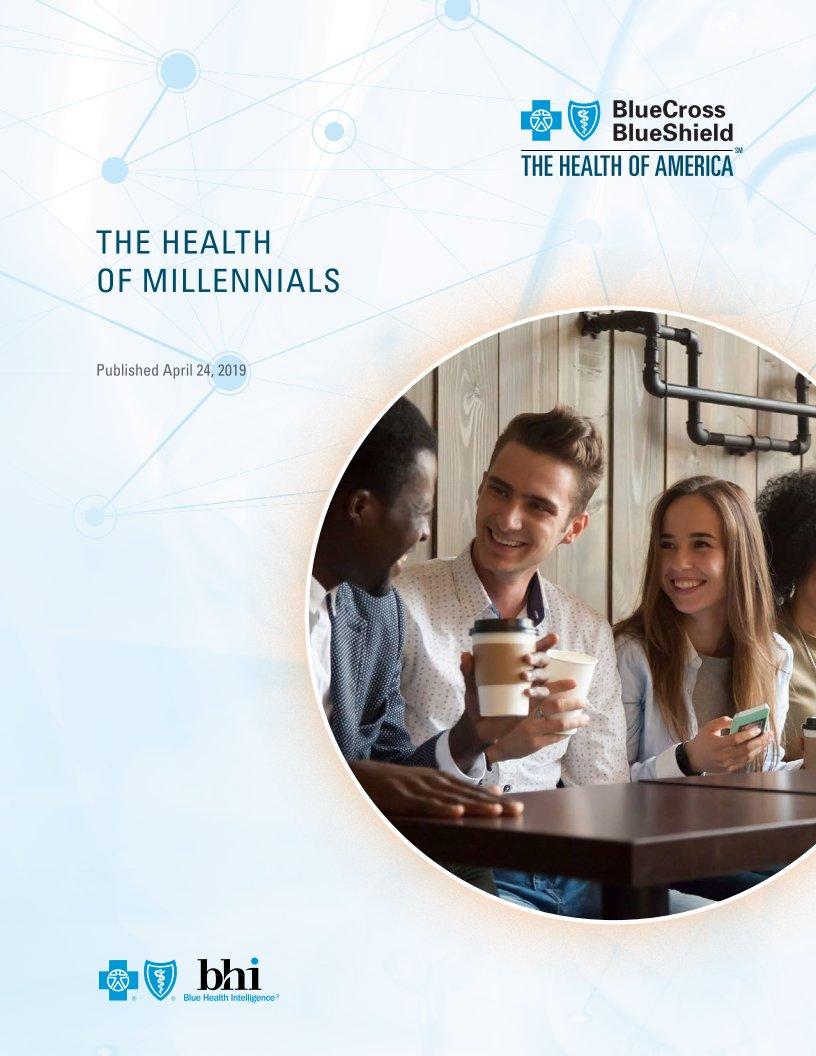 Blue cross blue shield the health of millennials